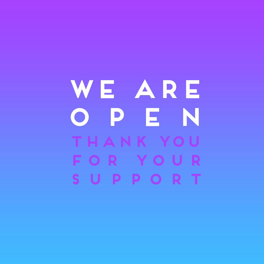 Sign reading We are open, thank you for your support