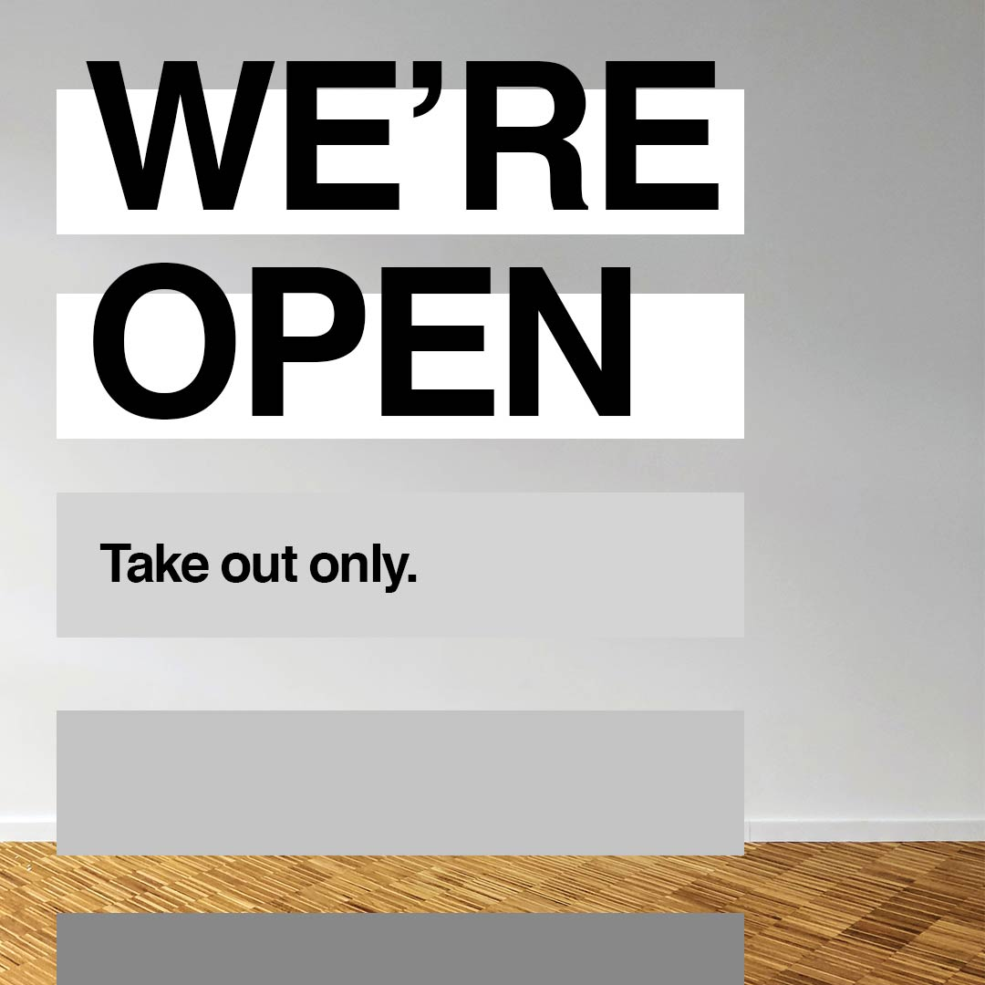 We're Open, take out only sign